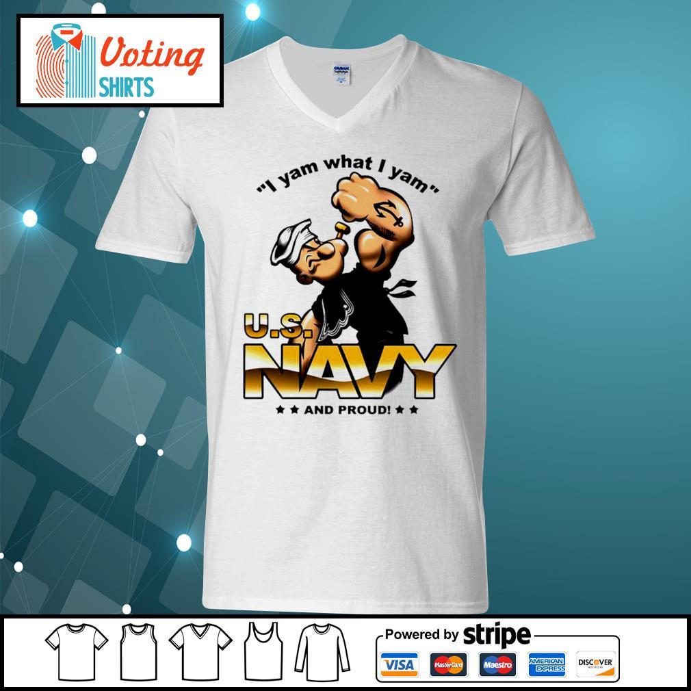 I yam what I yam U.S. Navy and proud s v-neck-t-shirt
