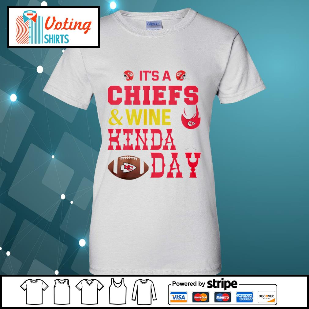 It's a Kansas City Chiefs and wine kinda day s ladies-tee