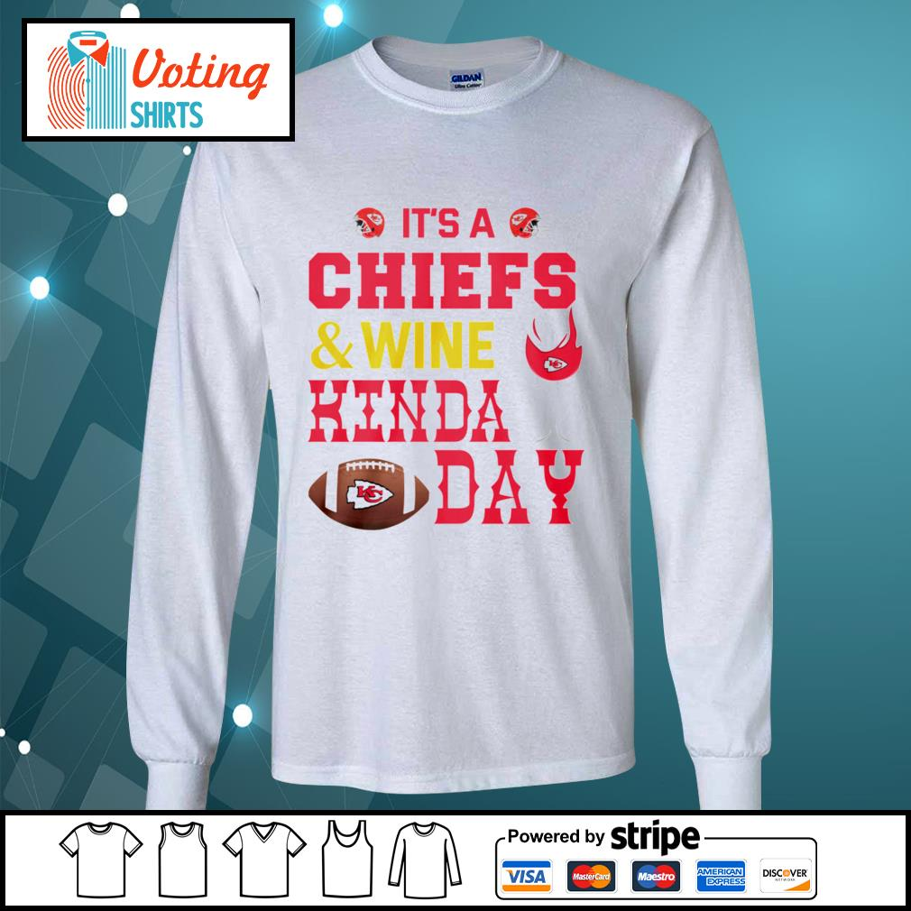 It's a Kansas City Chiefs and wine kinda day s longsleeve-tee