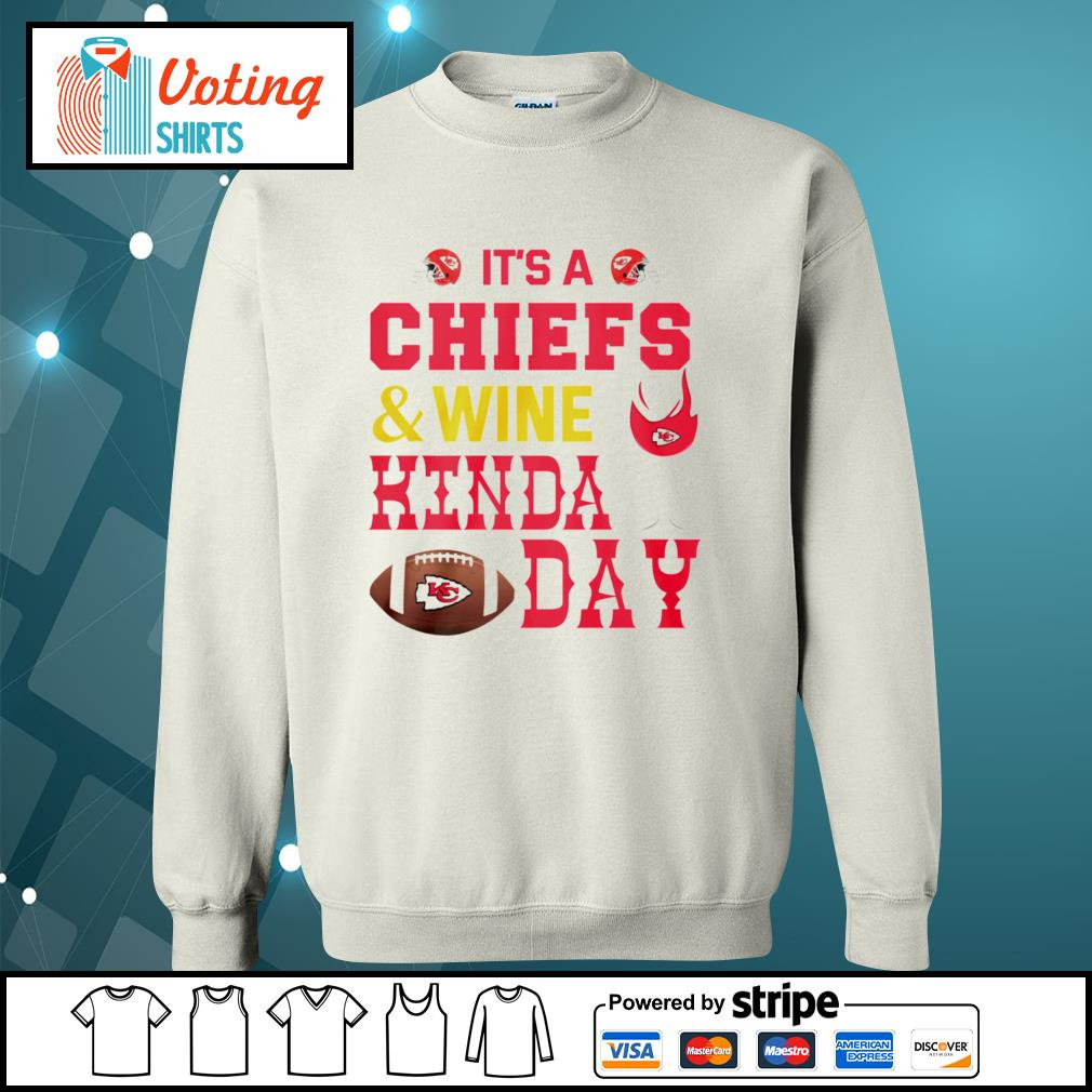It's a Kansas City Chiefs and wine kinda day s sweater