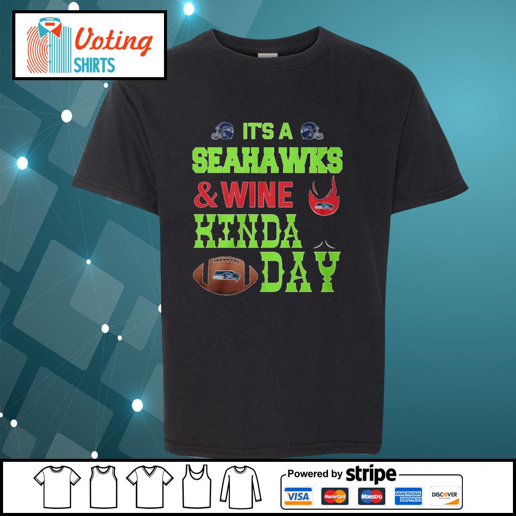 It's a Seahawks and wine kinda day s youth-tee
