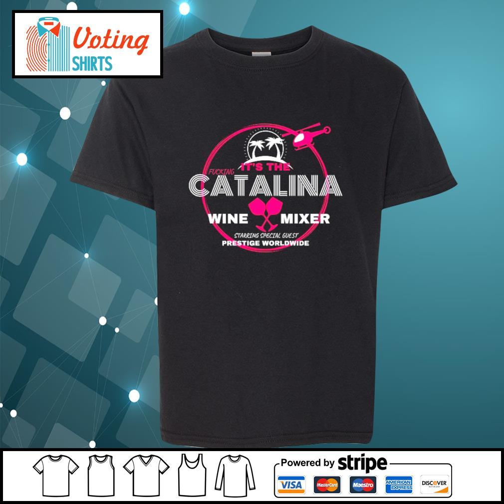 It's the Catalina wine mixer starring special guest prestige worldwide s youth-tee