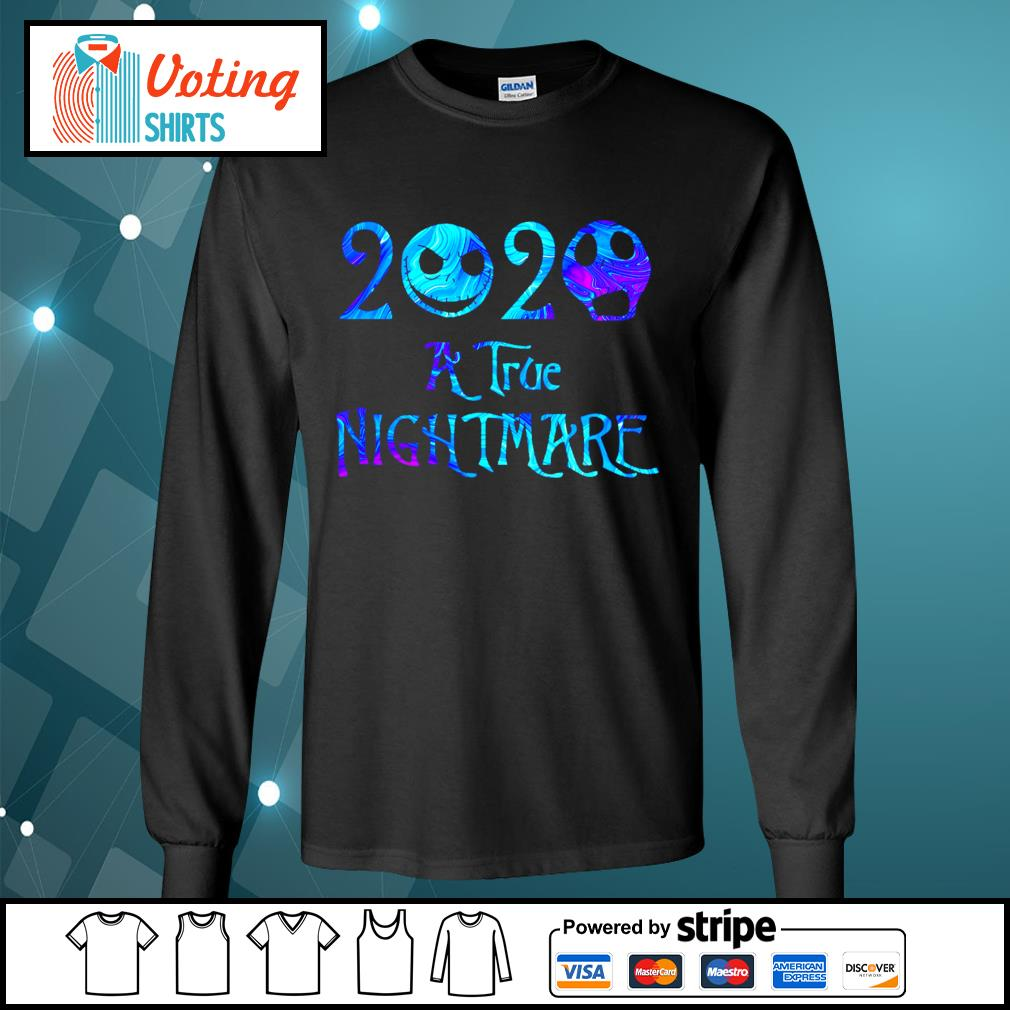 Jack Skellington 2020 a true Nightmare s longsleeve-tee