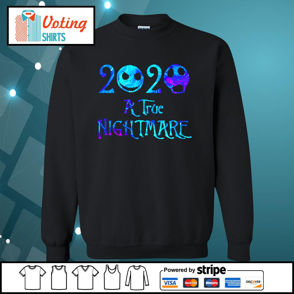 Jack Skellington 2020 a true Nightmare s sweater