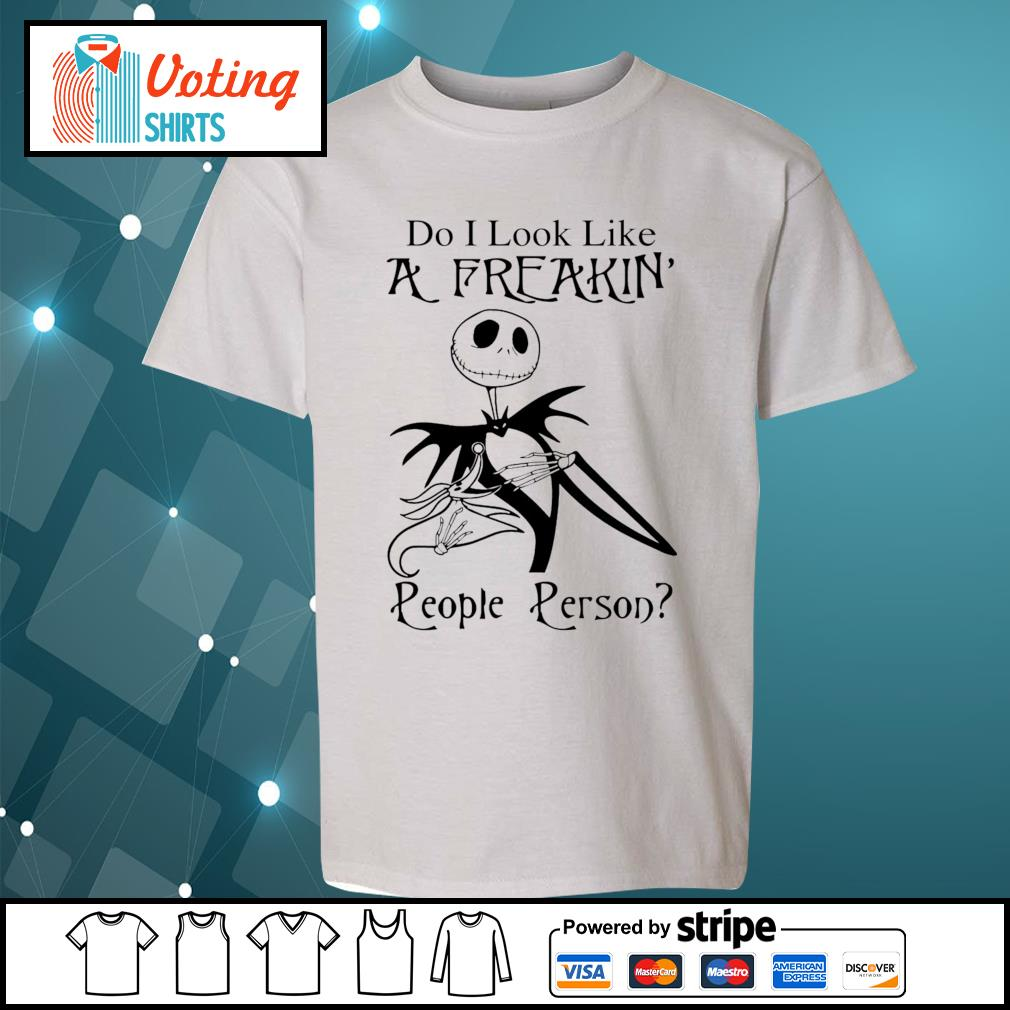 Jack Skellington do I look like a freakin' people person s youth-tee