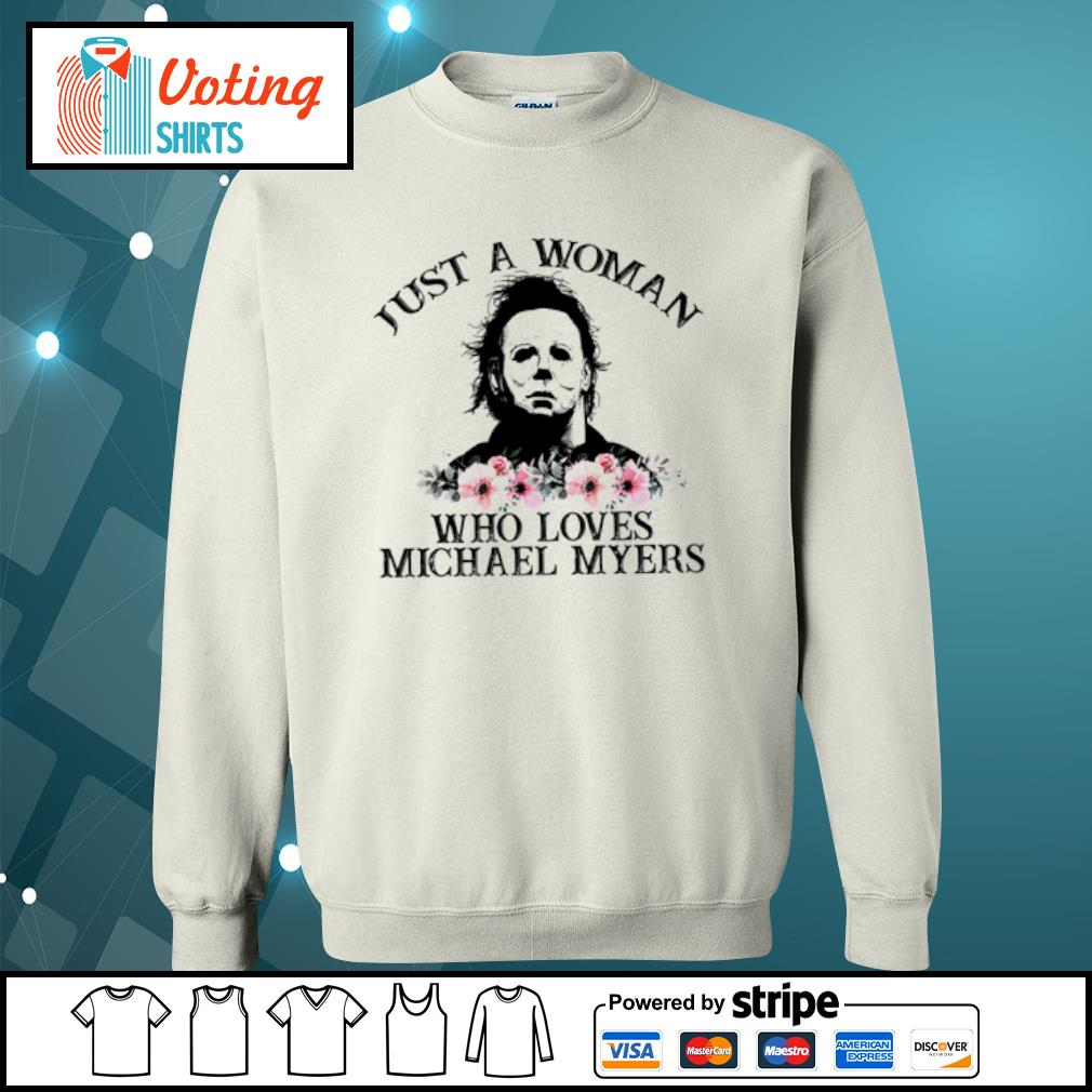 Just a woman who loves Michael Myers flowers s sweater