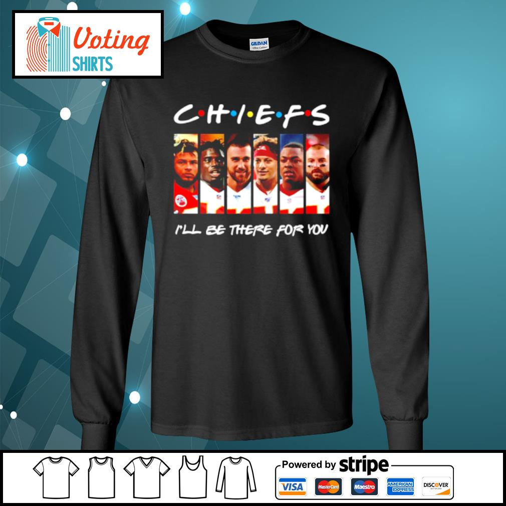 Kansas City Chiefs I'll be there for you s longsleeve-tee