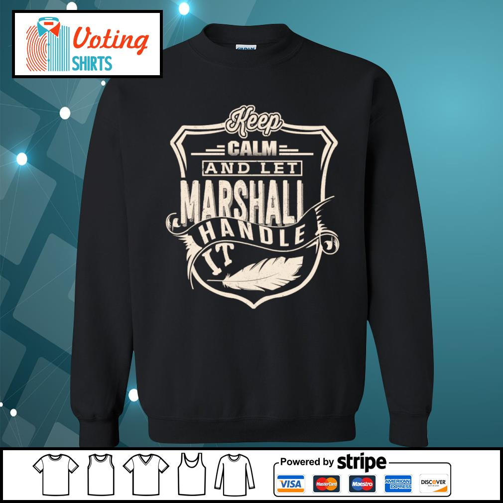 Keep calm and let Marshall handle it s sweater