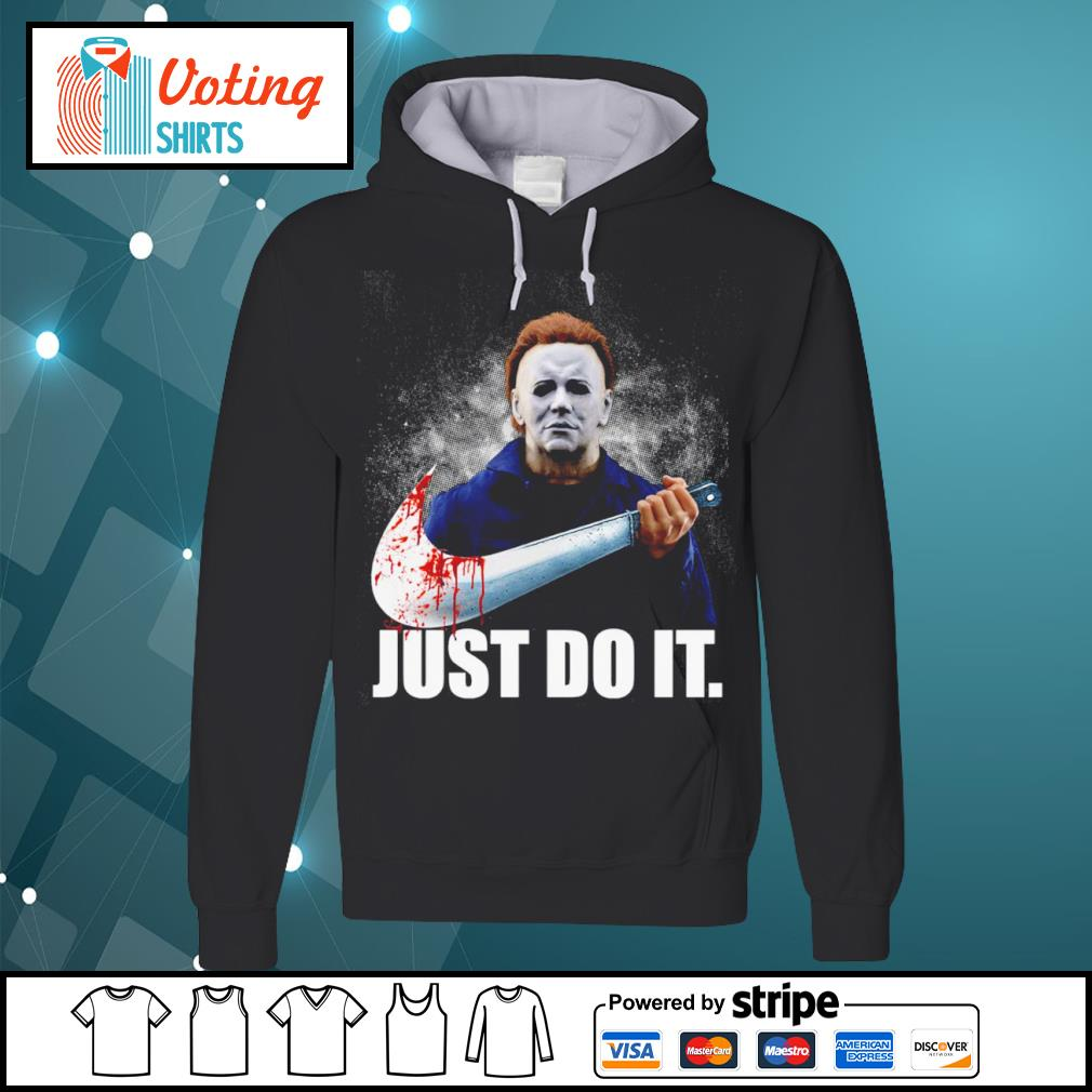 Michael Myers Nike just do it s hoodie