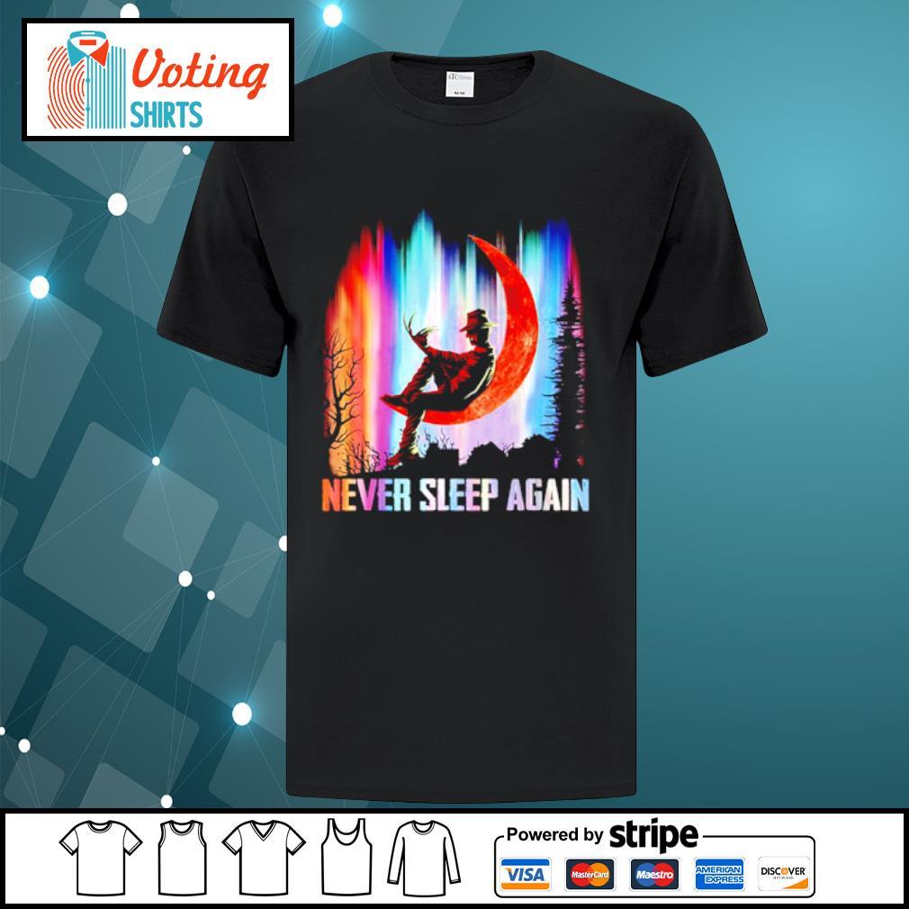 Never sleep again Freddy Krueger shirt