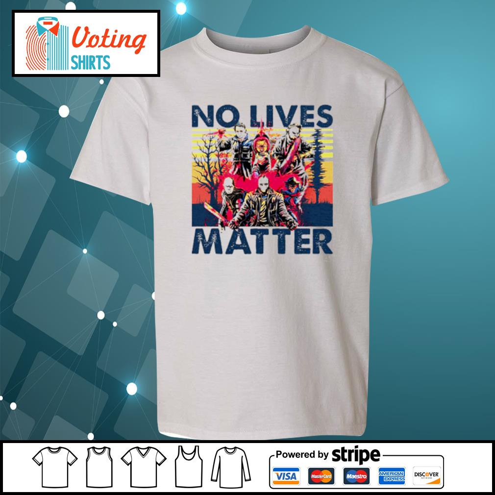 No lives matter Horror Killers s youth-tee