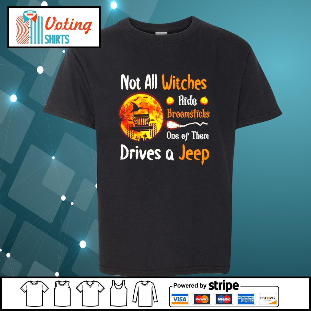 Not all witches ride broomsticks one of them drives a jeep Halloween s youth-tee