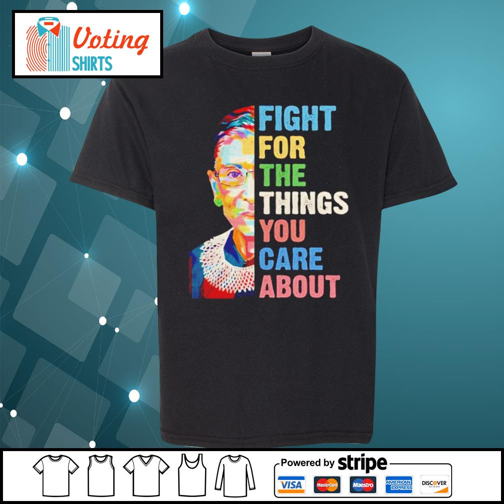 Notorious RBG Ruth Bader Ginsburg fight for the things you care about s youth-tee