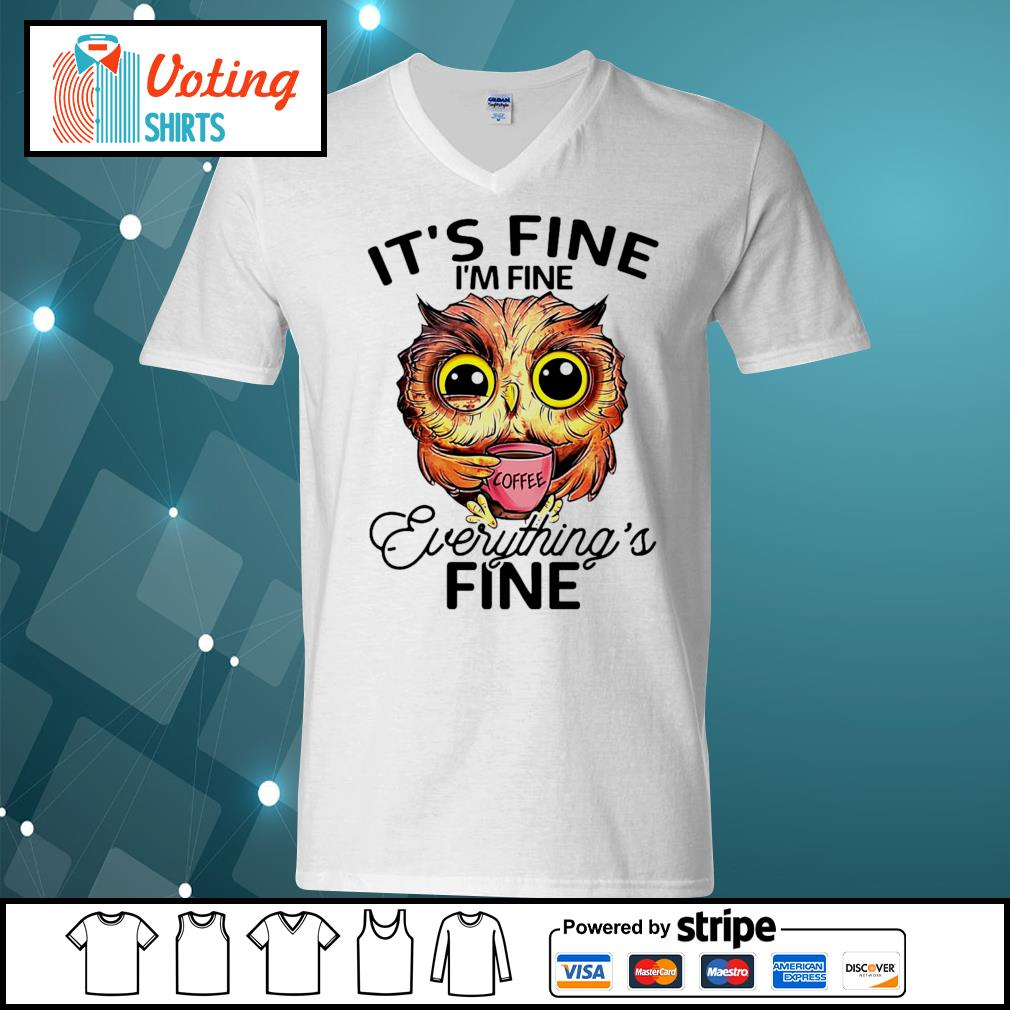 OWL drink coffee it's fine I'm fine everything's fine s v-neck-t-shirt