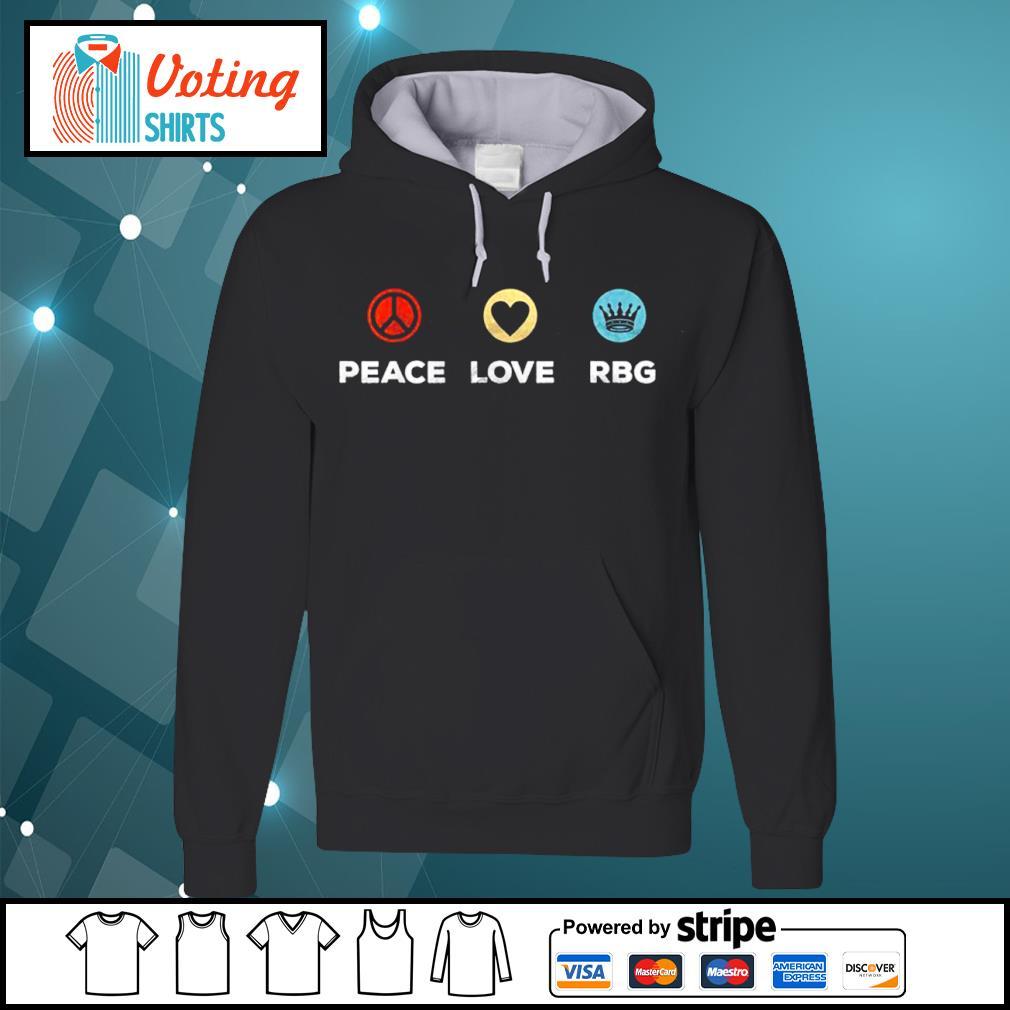 Peace love Ruth Bader Ginsburg RBG vintage s hoodie