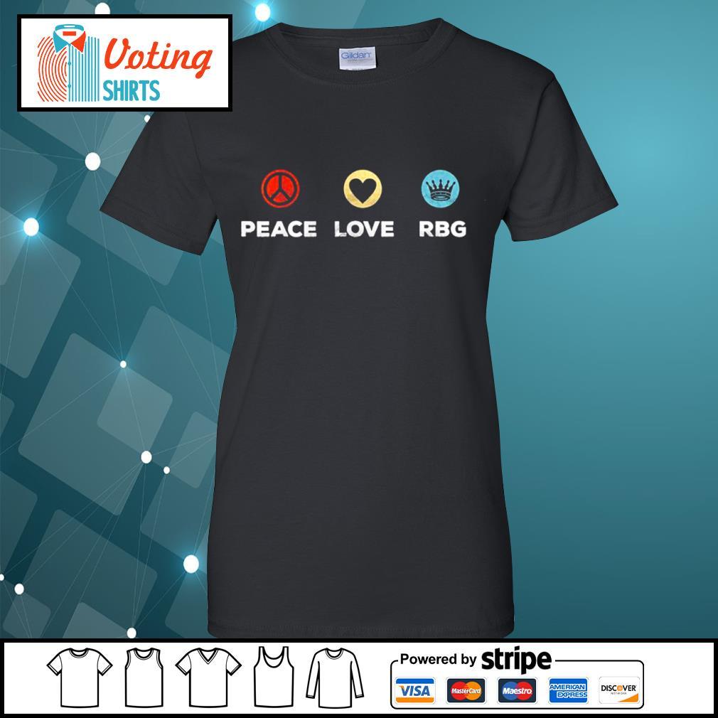 Peace love Ruth Bader Ginsburg RBG vintage s ladies-tee