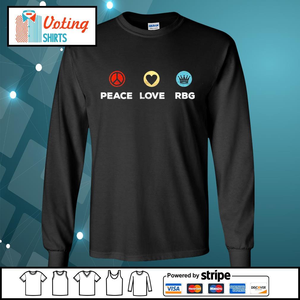 Peace love Ruth Bader Ginsburg RBG vintage s longsleeve-tee