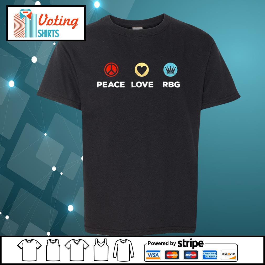 Peace love Ruth Bader Ginsburg RBG vintage s youth-tee