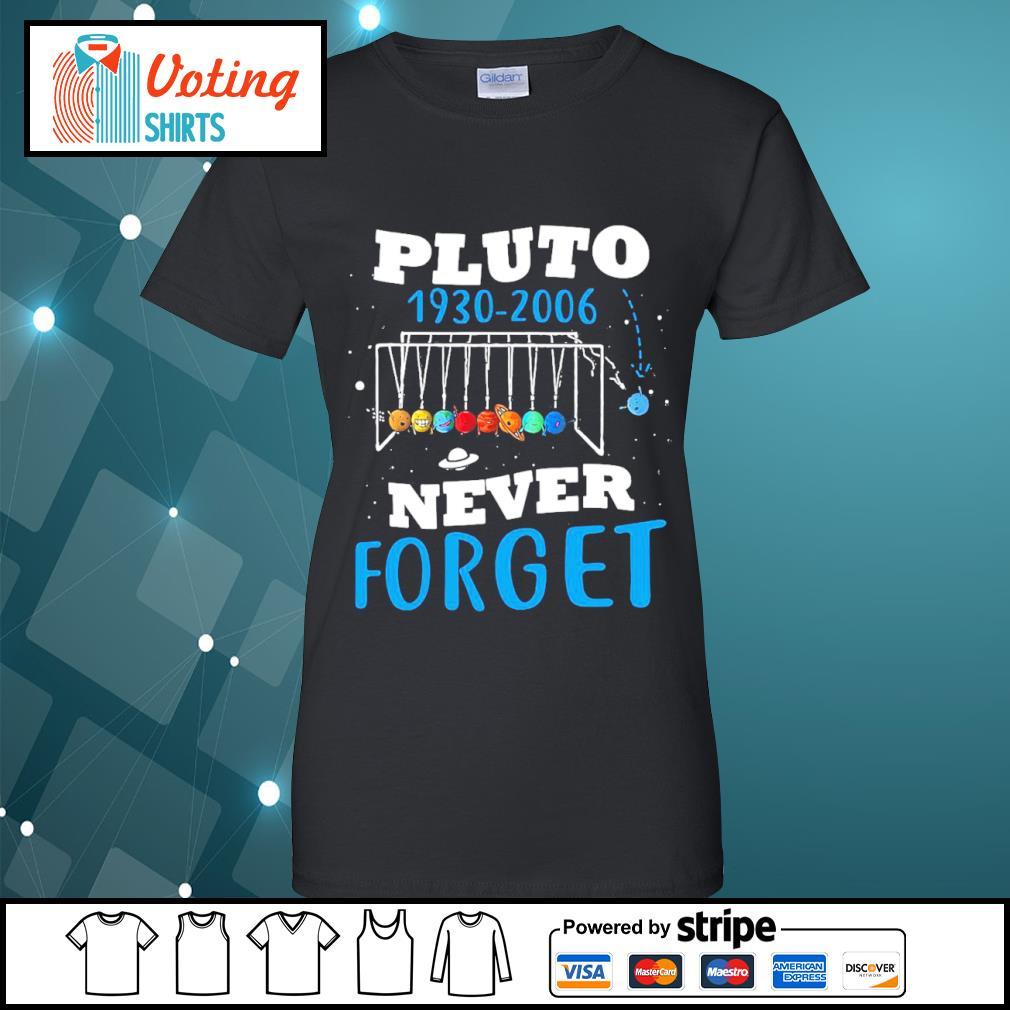 Pluto 1930 2006 never forget s ladies-tee
