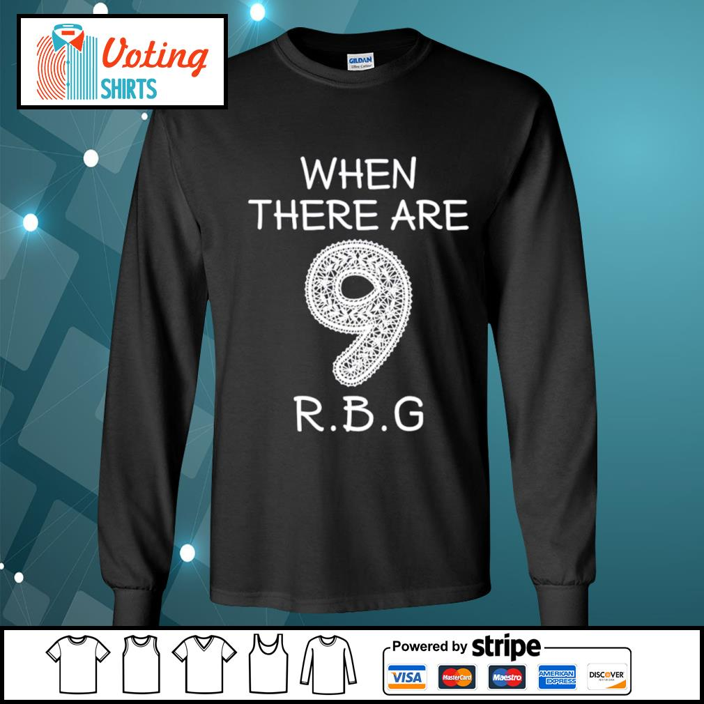 Ruth Bader Ginsburg 9 RBG s longsleeve-tee