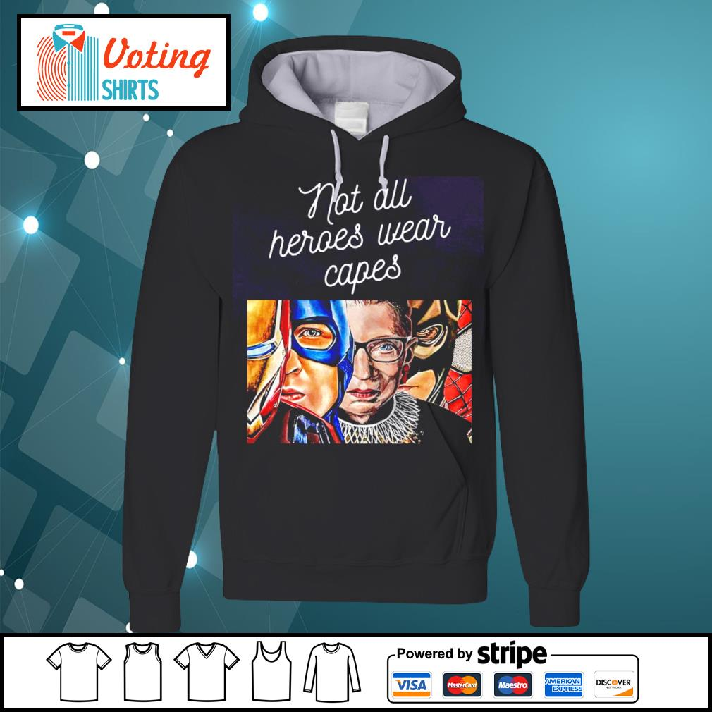 Ruth Bader Ginsburg and Avengers not all heroes wear capes s hoodie