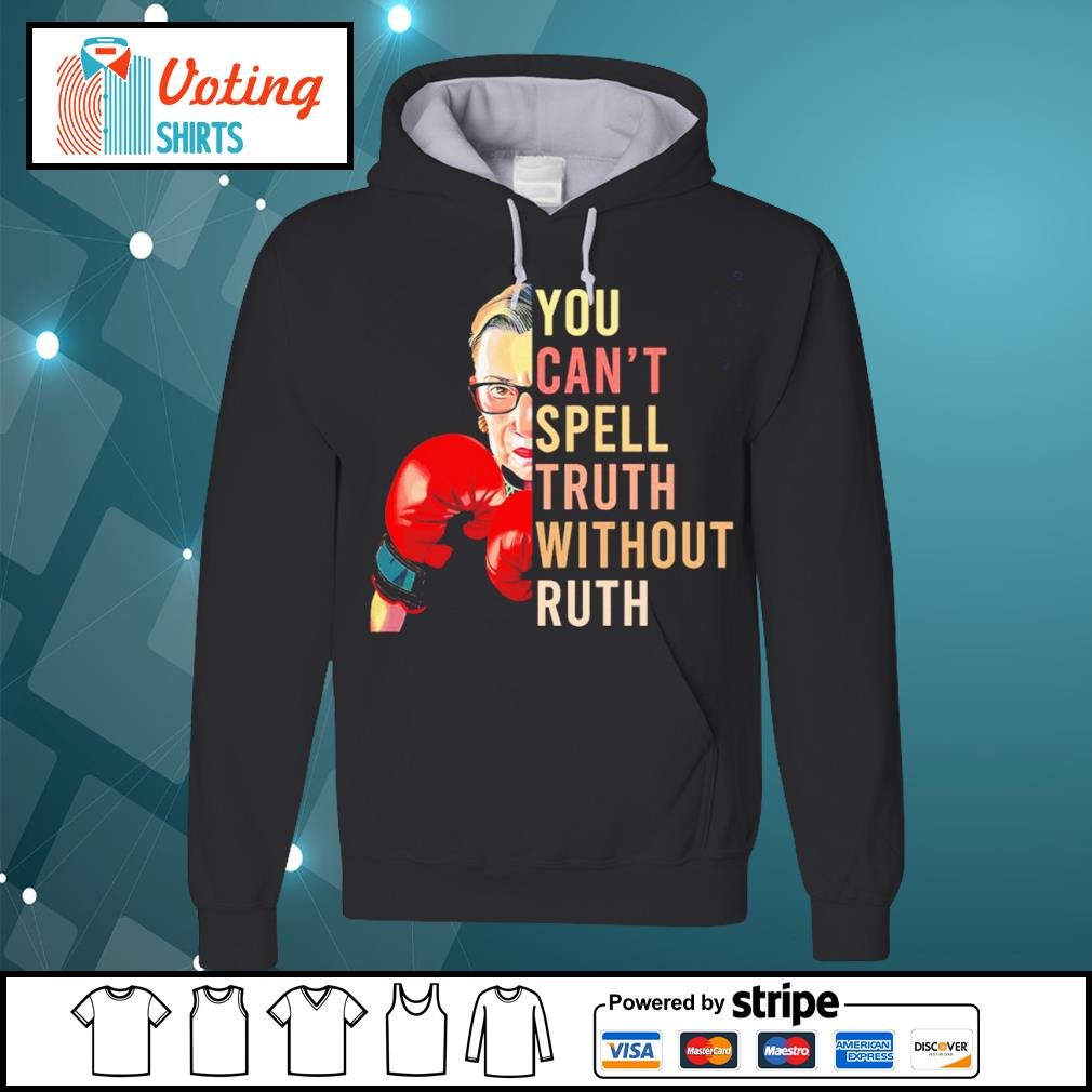 Ruth Bader Ginsburg you can't spell truth without ruth vintage s hoodie