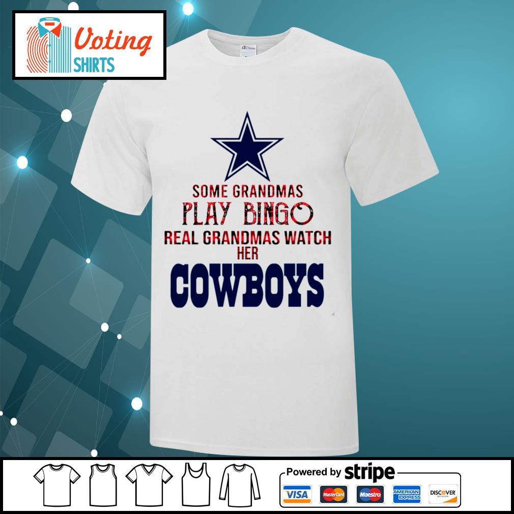 Some grandmas play bingo real grandmas watch her Dallas Cowboys shirt