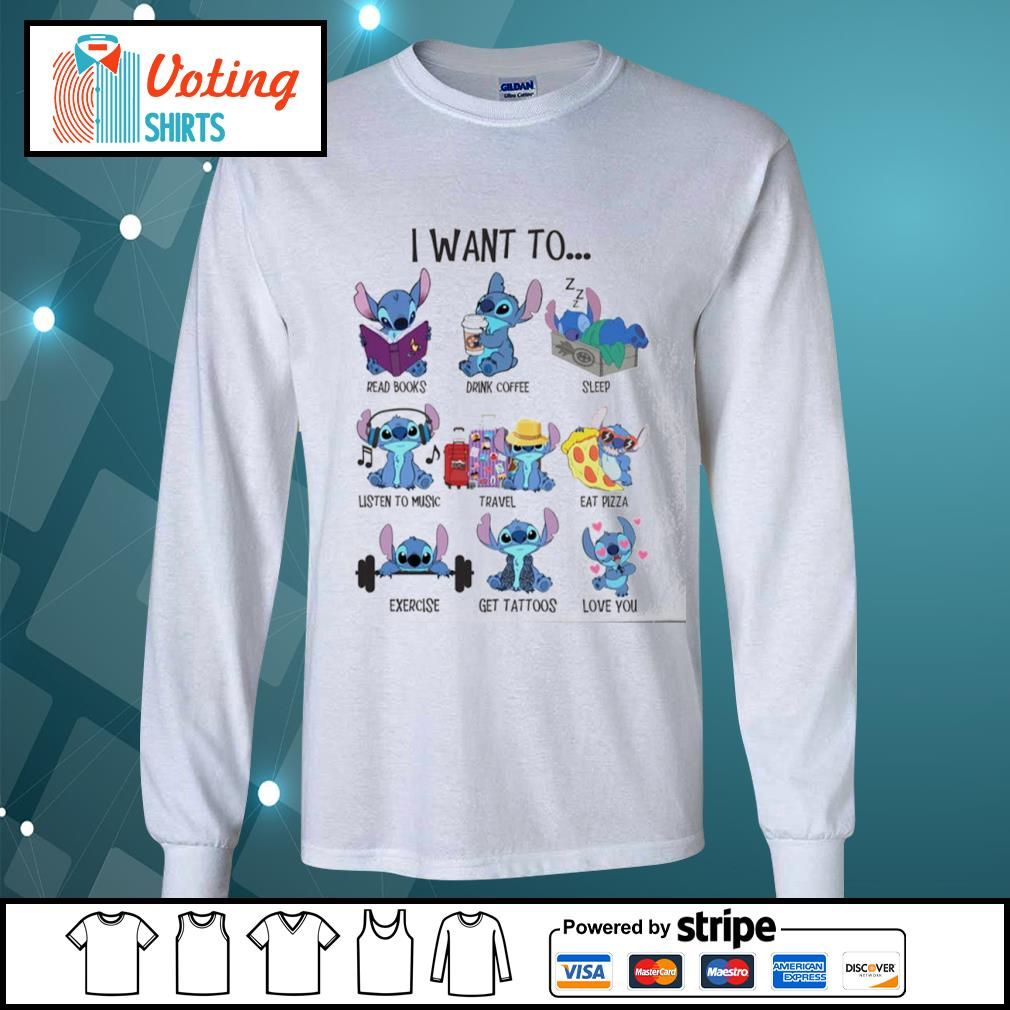 Stitch I want to read books drink coffee sleep listen to music travel eat pizza s longsleeve-tee