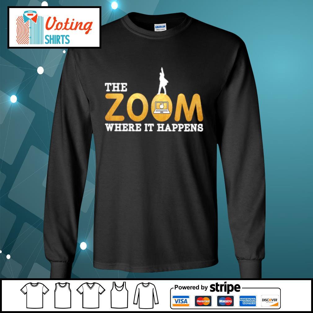 The zoom where it happens s longsleeve-tee