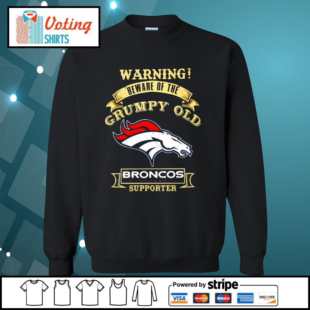 Warning beware of the grumpy old Denver Broncos supporter s sweater