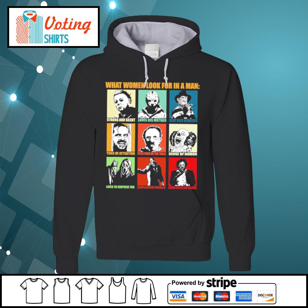What women look for in a man strong and silent s hoodie