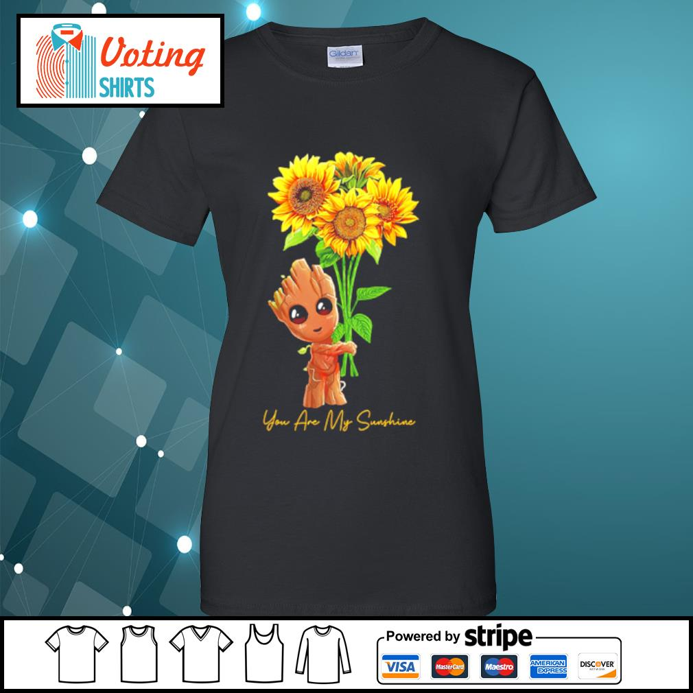 Baby Groot hugging sunflower you are my sunshine s ladies-tee