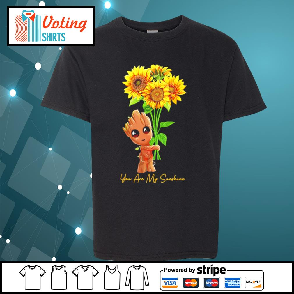 Baby Groot hugging sunflower you are my sunshine s youth-tee