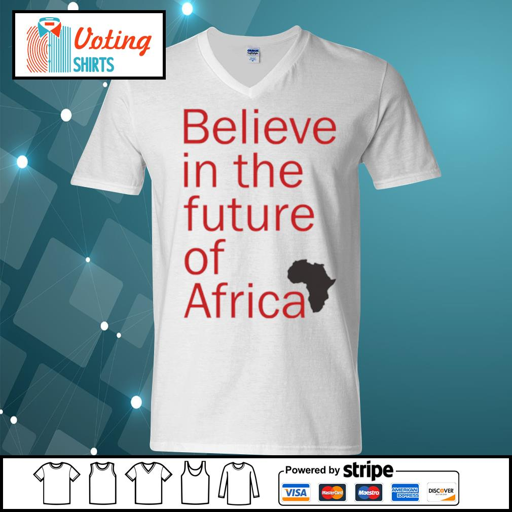Believe in the future of Africa s v-neck-t-shirt