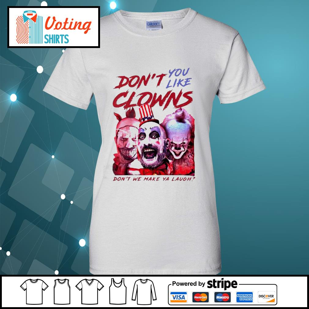 Clown Captain Spaulding and Pennywise don't you like clowns don't we make ya laugh s ladies-tee