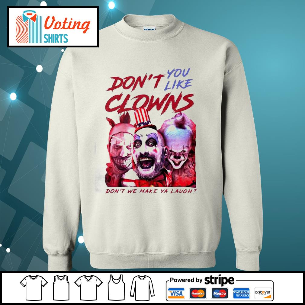Clown Captain Spaulding and Pennywise don't you like clowns don't we make ya laugh s sweater