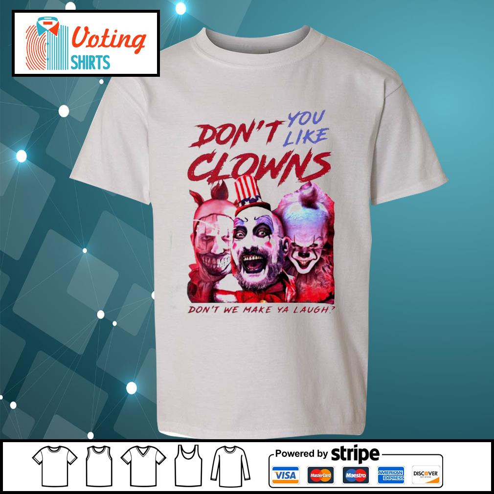 Clown Captain Spaulding and Pennywise don't you like clowns don't we make ya laugh s youth-tee