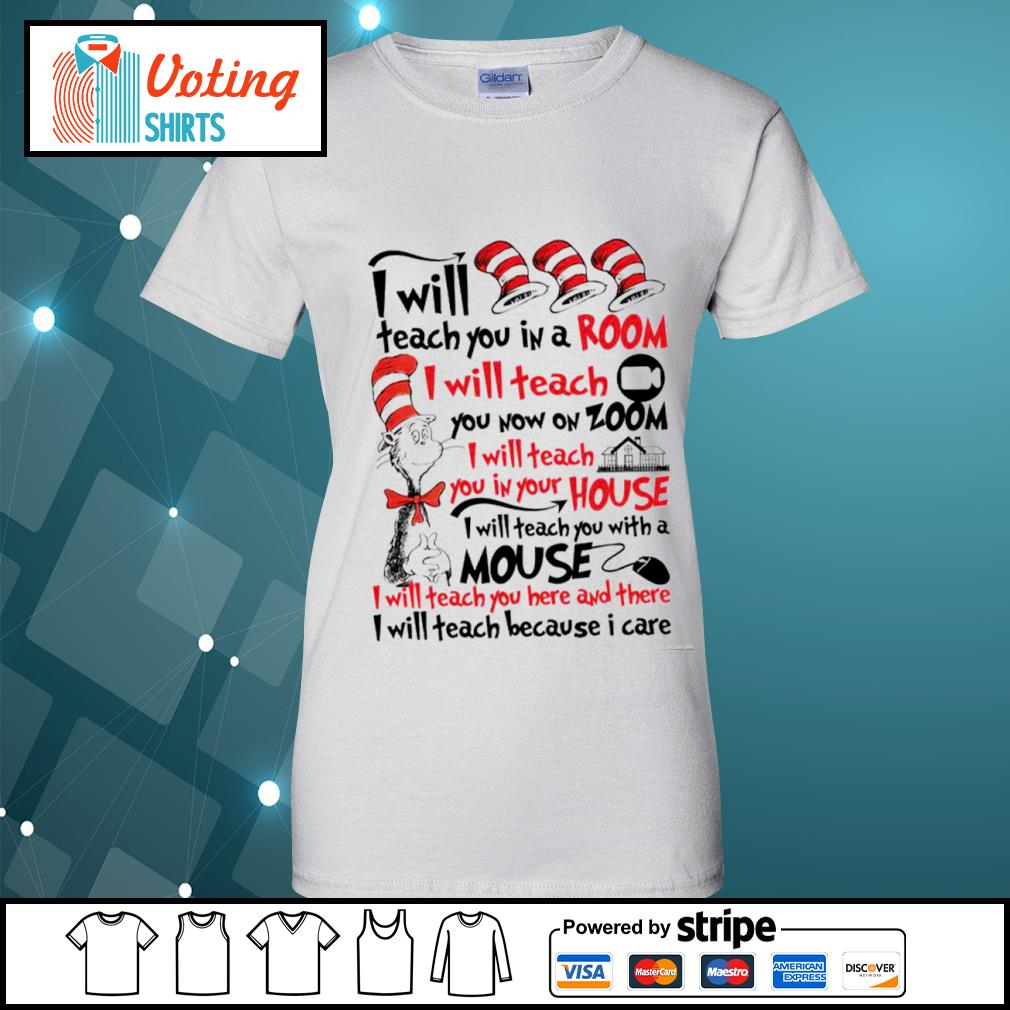 Dr Seuss I will teach you in a room I will teach you now on zoom s ladies-tee