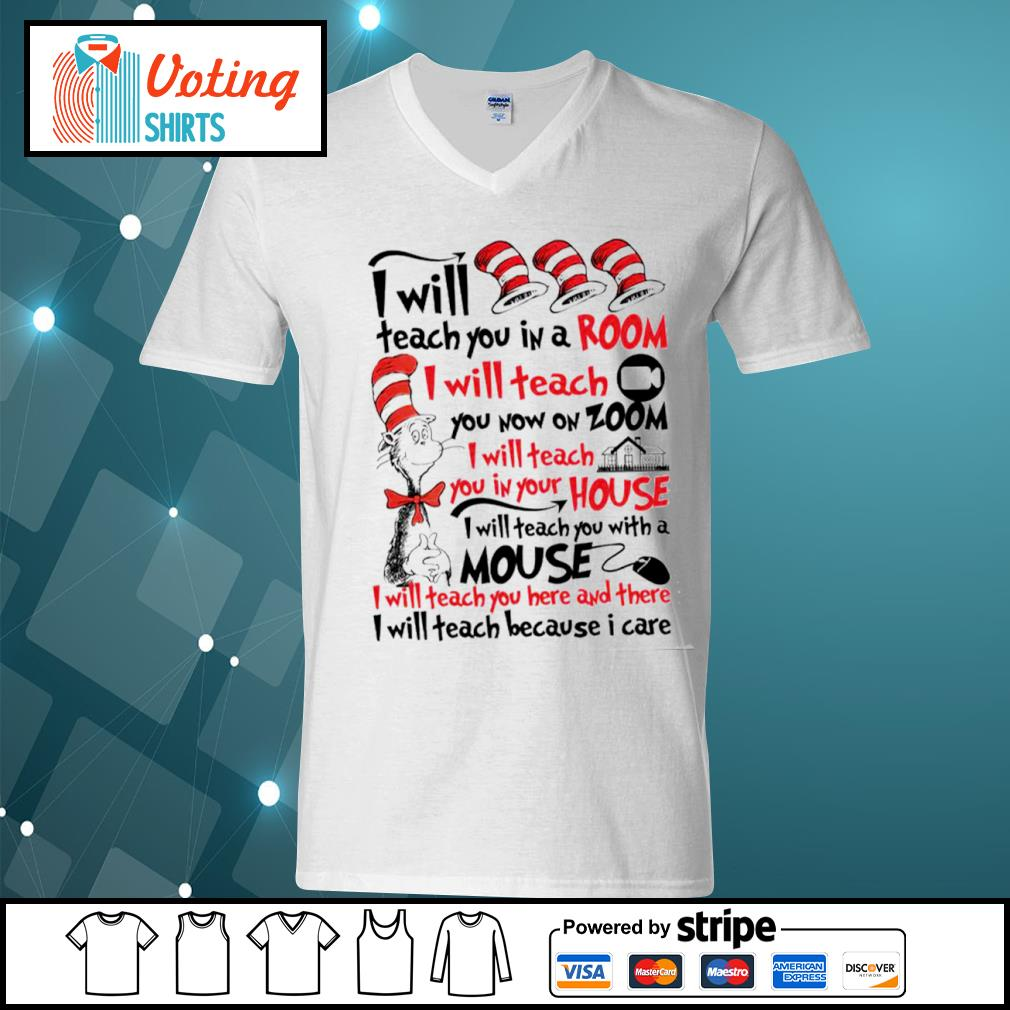 Dr Seuss I will teach you in a room I will teach you now on zoom s v-neck-t-shirt
