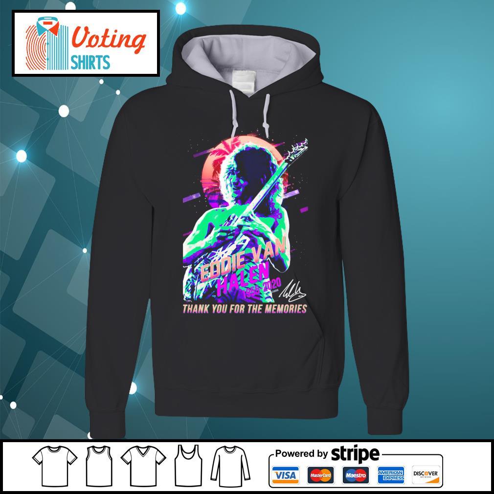 Eddie Van Halen 1955-2020 thank you for the memories T-s hoodie