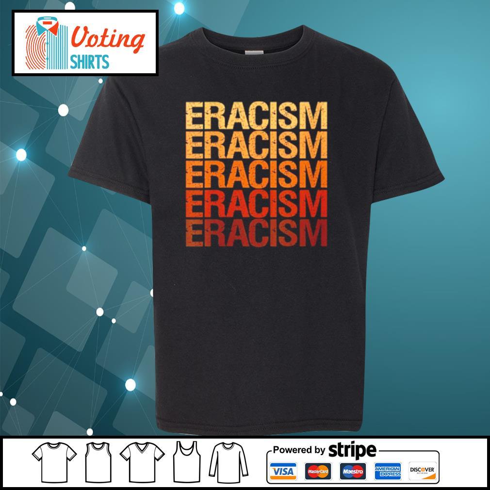 Eracism Erase Racism s youth-tee