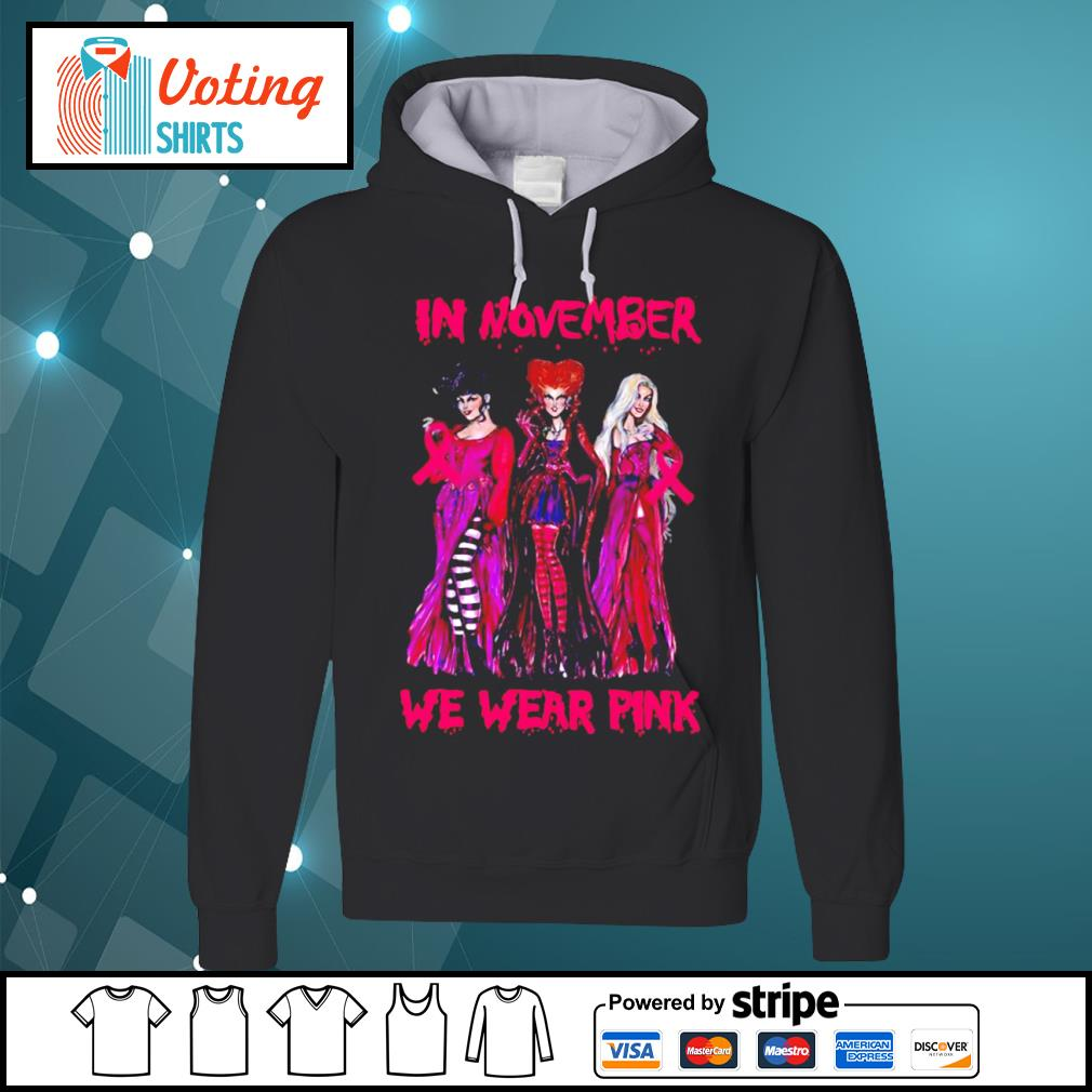 Hocus Pocus breast cancer Awareness in November we wear pink s hoodie
