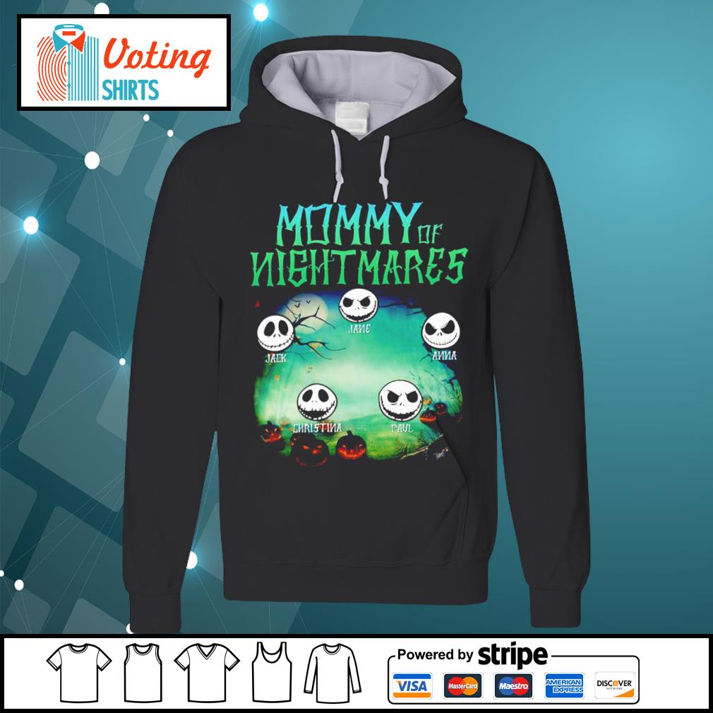 Jack Skellington mommy of nightmares Jack Jane Anna Paul Christina s hoodie