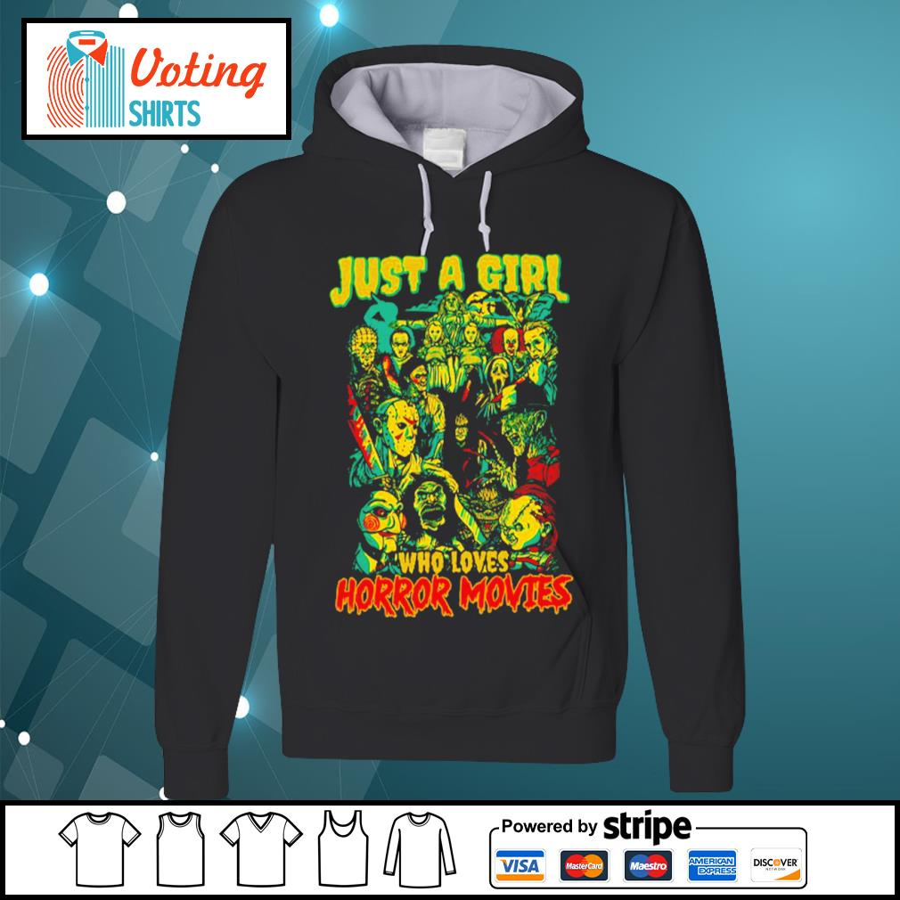 Jason Michael Freddy Pennywise Chucky just a girl who loves horror movies s hoodie