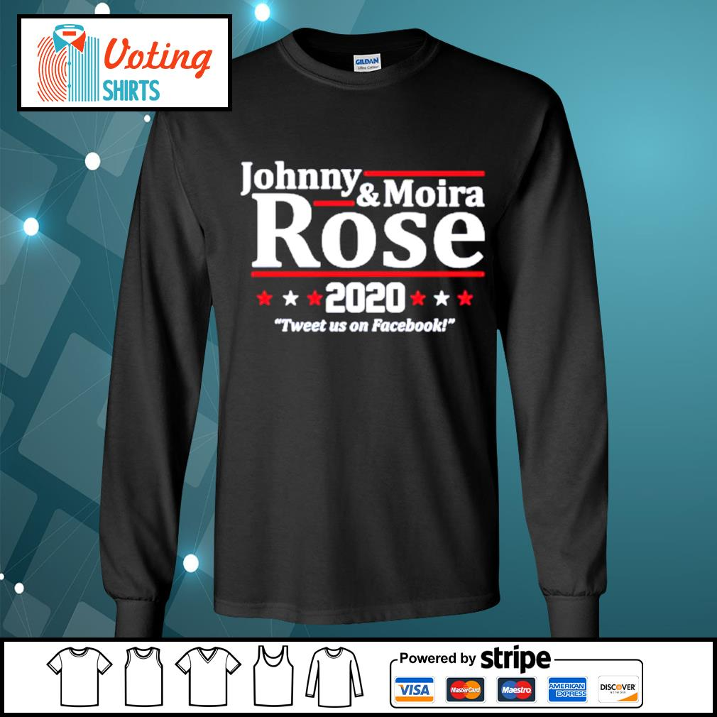 Johnny and Moira Rose 2020 tweet us on Facebook s longsleeve-tee