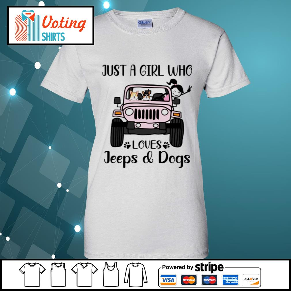 Just a girl who love with jeeps and dogs s ladies-tee
