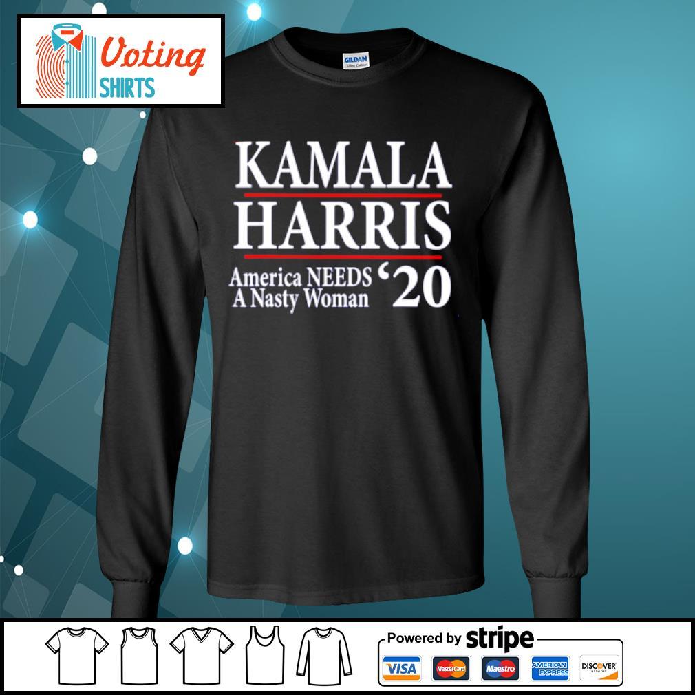Kamala Harris American needs a nasty woman 2020 s longsleeve-tee