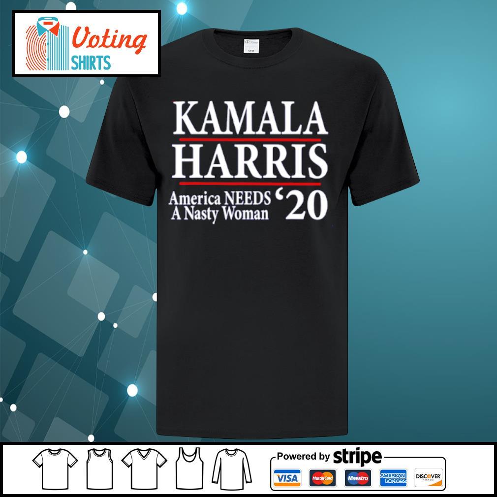 Kamala Harris American needs a nasty woman 2020 shirt