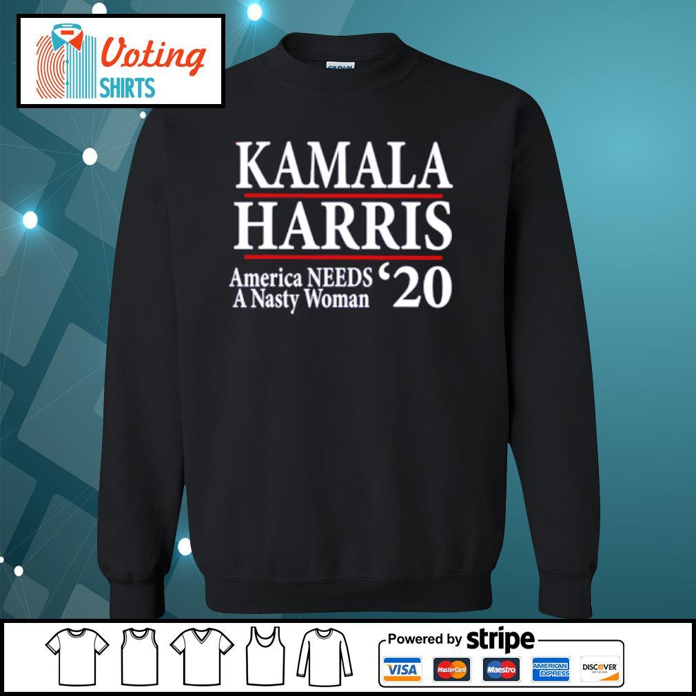 Kamala Harris American needs a nasty woman 2020 s sweater