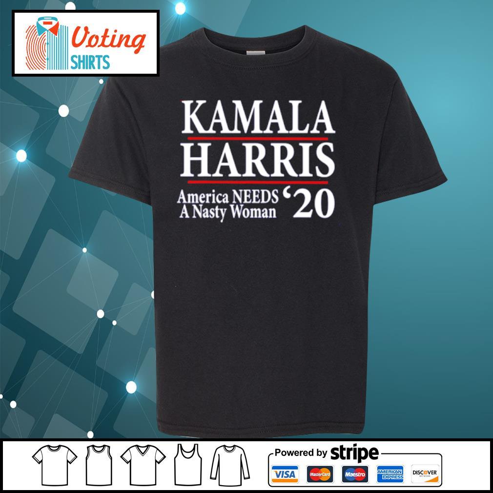Kamala Harris American needs a nasty woman 2020 s youth-tee